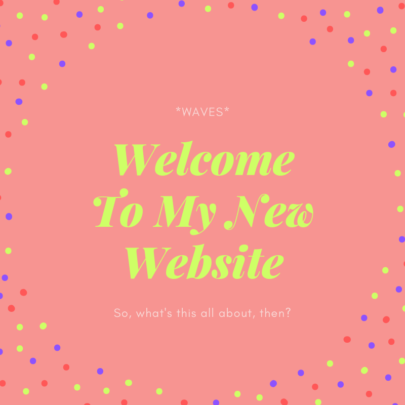 Welcome to my new site